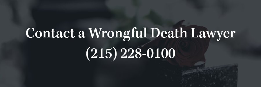Philadelphia Wrongful Death Attorney